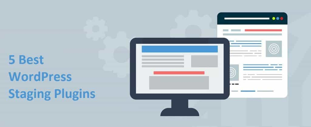 best wordpress staging plugins in the market today